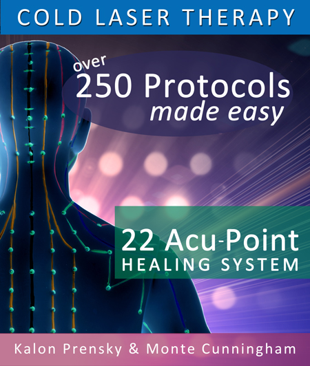 Cold Laser Therapy: 22 Acupoint Healing System